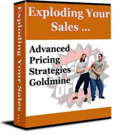 https://thoughtleadershipzen.blogspot.com/ #ThoughtLeadership Exploding Your Sales - Advanced Pricing Strategies Goldmine (PLR)