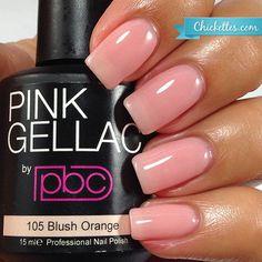 nails.quenalbertini: Pink Gellac 'Blush Orange'   Chickettes