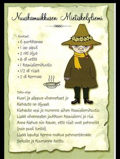 My Favorite Postcards: Recipes - Moomin's Snufkin Soup Tove Jansson, Finnish Recipes, Baking With Kids, Kitchen Witch, Old Recipes, Cartoon Shows, Recipe Cards, Garam Masala, Food Photo