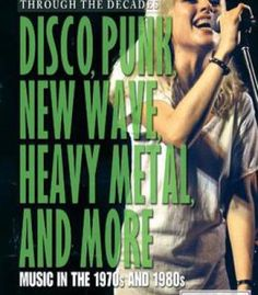 Disco Punk New Wave Heavy Metal And More: Music In The 1970s And 1980s PDF