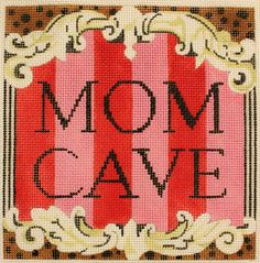 Mom Cave | Colors of Praise Needlepoint