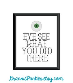 PDF PATTERN ONLY - Eye see what you did there  8x10. $5.00, via Etsy.