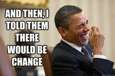 Stupid Obama.