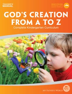 God's Creation from A to Z- My Father's World Curriculum- recommended by Annemaries friend Alicia