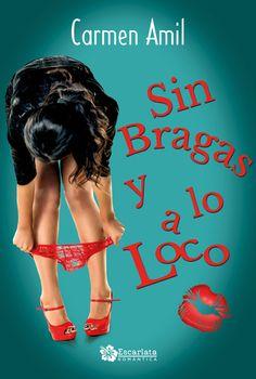 Sin+bragas+y+a+lo+loco