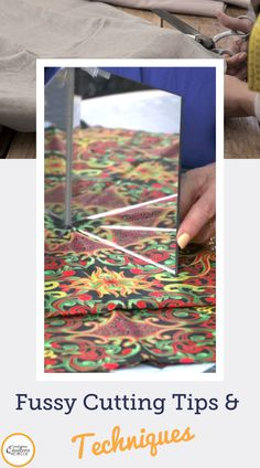 Fussy cutting fabric is a great way to create new designs, repeats and kaleidoscope effects when piecing. Toby Lischko shows you how it's done. Quilting Fabric, Quilting Tips, Quilting Tutorials, Machine Quilting, Quilting Projects, Sewing Projects, Strip Quilts, Mini Quilts, Quilt Blocks