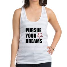 PURSUE YOUR DREAMS Tank Top
