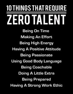 10 Things That Require Zero Talent, White On Black, Inspirational Print, Motivational Poster, Typogr 10 Things That Require Zero Talent White On Black Inspirational Business Quote Poster Perfect Graduation or Job Hunt Gift by WordsGloriousWords Wisdom Quotes, Quotes To Live By, Me Quotes, Never Give Up Quotes, Quotes Girls, The Words, Motivational Posters, Quote Posters, Motivational Quotes For Workplace