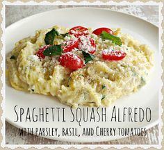Everyday is a Holiday: Spaghetti Squash Alfredo with Parsley, Basil, and Cherry Tomatoes
