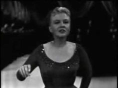 Peggy Lee - Fever http://www.youtube.com/watch?feature=player_detailpage&v=b4hXyALR9vI