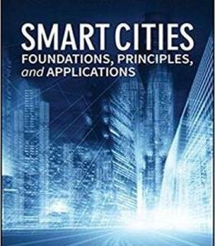 Smart Cities: Foundations Principles And Applications PDF
