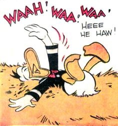 """Donald ROFL.  From """"Donald Duck in the Hard Loser"""" by Carl Barks, September 1943."""