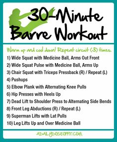 30-Minute Barre Workout: This quick workouts requires one medicine ball...or get creative! You'll work every muscle group in a series of exercises that blend seamlessly from one to the next. / A Daily Dose of Fit