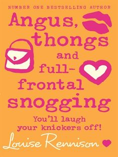 Best Free Books Angus thongs and full frontal snogging Confessions of Georgia Nicolson Book 1 (PDF, ePub, Mobi) by Louise Rennison Read Online Full Free Playstation, Xbox, Ya Books, Good Books, Comedy Novels, 100 Best Books, Nintendo, Feminist Books, Fantasy Authors