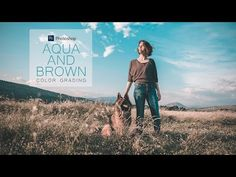 Aqua and Brown Color Grading Effect in Photoshop - Fashion Coloring Tutorial Photoshop Tutorial, Coloring Tutorial, Photoshop Photos, Adobe Photoshop, Color Grading, Photo Colour, Colorful Fashion, Brown Things, Photo Editing