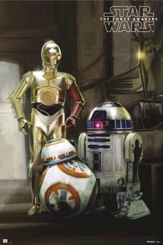 C3PO, R2 D2, and BB8. #TheForceAwakens poster.