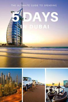 The Ultimate Guide to spending 5 days in #Dubai #visitdubai
