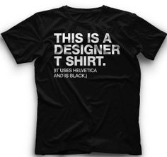 This is a designer t shirt by CoolFunnyTshirts on Etsy, $15.00