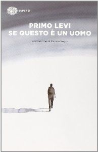 Amazon.it: Se questo è un uomo - Primo Levi - Libri