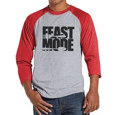 Feast Mode Shirt - Funny Food Thanksgiving Tshirt - Funny Men's Thanksgiving Dinner Shirt - Humorous Mens Red Raglan Tee - Funny Food Shirt
