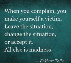 Complaining about your situation.