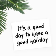 It's a good day to have a good hairday #kickunderthebutt #motivation #inspiration #quote #hair #insidershair