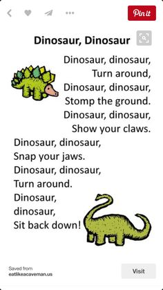 Itty Bitty Dino Dig Rhyme: Dinosaur, Dinosaur Need this for one of the birthday games! Dinosaurs Preschool, Preschool Songs, Preschool Classroom, Preschool Learning, Transition Songs For Preschool, Montessori Elementary, Dinosaur Activities For Preschool, Dinosaur Songs For Kids, Dinosaur Crafts Kids