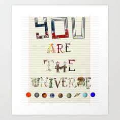 you are the universe Art Print by bri.buckley - $18.00