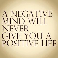 Lifehack - A negative mind will never give you a positive life  #Life, #Negative, #Positive