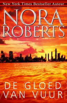 Nora Roberts - De gloed van vuur