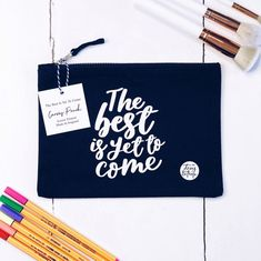 The Best Is Yet To Come Canvas Pouch -- This Navy Blue Canvas Pouch is high quality, screen printed & so versatile. Perfect for storing stationery, make-up, brushes.... whatever you like. Throw it in your bag, keep it on your desk or dressing table & it will remind you 'The best is yet to come' Pop Clothing, Hand Lettering Styles, Stationery Store, The Best Is Yet To Come, Blue Canvas, Dressing Table, You Bag, Beanie Hats, Brushes