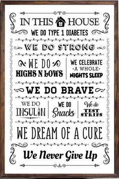In This House We, Type 1 Diabetes, Never Give Up, The Cure, My Love, My Boo, Stay Strong
