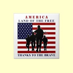 America - Land of the Free... Thanks to the brave... USA Flag Soldiers Silhouette Decorative Tile. #Patriotic #Military #Tile