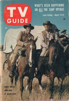 "Robert Horton and Ward Bond of ""Wagon Train""  August 16-22 1958"