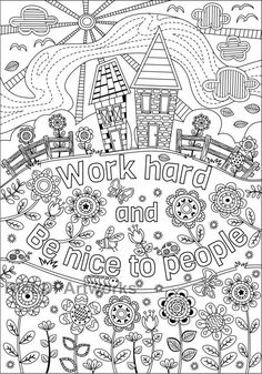Two Coloring Pages For Kids Or Grown Ups Work Hard Be Nice To People And Life Is A Journey Digital Download