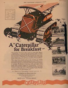 Caterpillar Tractor Ad 1926 by Sjoerd Jansma Vintage Farm, Vintage Trucks, Old Trucks, Vintage Winter, Antique Tractors, Old Tractors, Heavy Construction Equipment, Heavy Equipment, Excavator Machine