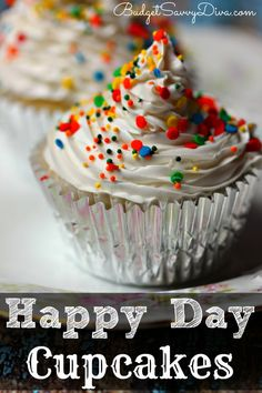 These Cupcakes WILL MAKE Your Day Happy :) Easy to Make :) Made from Scratch - Happy Day Cupcakes Recipe