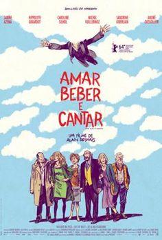 Aimer, boire et chanter    Amar, Beber e Cantar (2014)