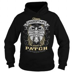 PATCH PATCHBIRTHDAY PATCHYEAR PATCHHOODIE PATCHNAME PATCHHOODIES  TSHIRT FOR YOU