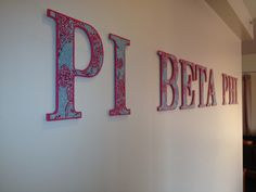 I made lilly Pulitzer pi beta phi letters to hang on my apartment wall. Love the Pi Phi Lilly letters!!!  PPL NE Gamma. Creighton Pi Beta Phi!