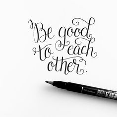 "705 Likes, 20 Comments - Dawn Nicole Designs® (@bydawnnicole) on Instagram: ""💞 Be good to each other 💞 Brush pen: @tombowusa Fudenosuke Hard Tip"""
