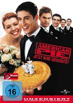American Pie Jetzt wird geheiratet *  USA,Germany * Darsteller: Jason Biggs, Seann William Scott, Alyson Hannigan,