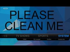 KEEP YOUR KODI ALWAYS CLEAN AUTOMATICALLY | SOLO MAN - YouTube