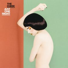 Designspiration — The Cheek - Just One Night