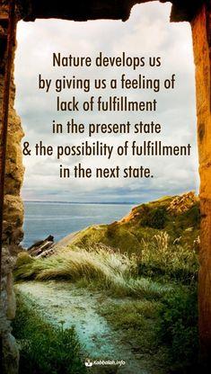 nature-fulfillment-spiritual-wisdom-quote-kabbalah Fulfillment Quotes, Enlightenment Quotes, Kabbalah Quotes, Religious Tolerance, Levels Of Consciousness, Spiritual Wisdom, Wisdom Quotes, Qoutes, Writing A Book