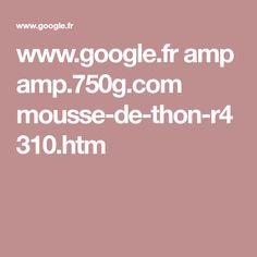www.google.fr amp amp.750g.com mousse-de-thon-r4310.htm
