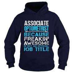 ASSOCIATE OPTOMETRIST T Shirts, Hoodie Sweatshirts