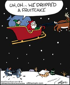 Today on Off the Mark - Comics by Mark Parisi Christmas Comics, Christmas Cartoons, Funny Christmas Cards, Christmas Quotes, Christmas Humor, Christmas Fun, Winter Holiday, White Christmas, Xmas