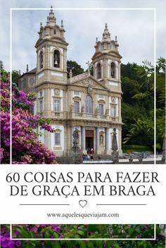 As atrações mais incríveis para conhecer Braga sem gastar 1 euro #portugal