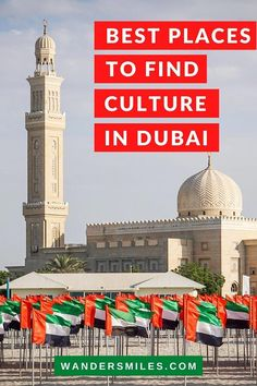 Guide to the Best Places to Find Culture in Dubai | Culture of UAE | Things to do in Dubai | Jumeirah Mosque | Guide to visiting Dubai | History of Dubai | Dubai Museums | #visitdubai #wandersmiles